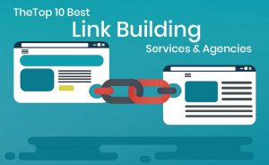 The 10 Best Link Building Services & Backlink Building Packages 2021