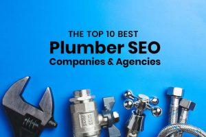 10 Best Plumber SEO Companies & Marketing Agencies for Plumbers